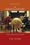 In Defence of Doubt