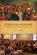 Christian Worship Paperback
