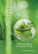 God's Priority: World-Mending and Generational Testing Paperback