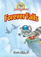 Forever Falls (Adventures Of Adam Racoon Series) Hardback