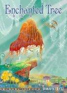 Enchanted Tree (Invisible Tails Series) Hardback