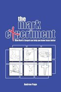 The Mark Experiment