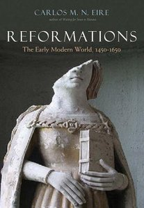 Reformations: The Early Modern World 1450-1650