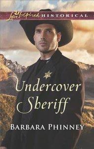 Undercover Sheriff (Love Inspired Series Historical)