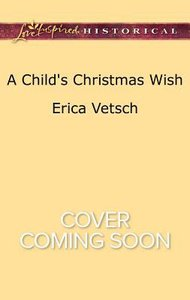 A Childs Christmas Wish (Love Inspired Series Historical)
