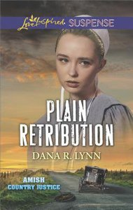 Plain Retribution (Plain Country Justice) (Love Inspired Suspense Series)
