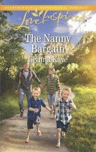 The Nanny Bargain (Hearts of Hunter Ridge) (Love Inspired Series)