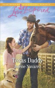 Texas Daddy (Lone Star Legacy) (Love Inspired Series)