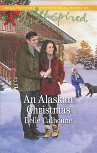 An Alaskan Christmas (Alaskan Grooms) (Love Inspired Series)