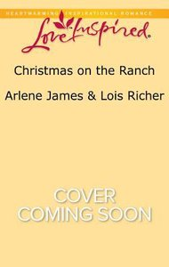 Christmas on the Ranch - the Ranchers Christmas Baby/Christmas Eve Cowboy (2in1 Love Inspired Series)