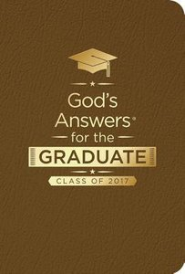 Gods Answers For the Graduate: Class of 2017 - Brown (Nkjv)