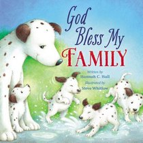 God Bless My Family (A God Bless Book Series)