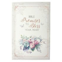 Bible Promises to Bless Your Heart (Words Of Faith Series)