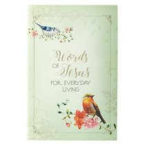 Words of Jesus For Everyday Living (Words Of Faith Series)