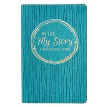 Legacy Journal: My Life, My Story, Teal/Foiled Title Luxleather