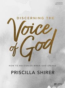 Discerning the Voice of God: How to Recognize When God Speaks (Leader Kit)
