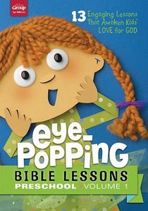 Eye-Popping Bible Lessons For Preschool #01:13 Engaging Lessons That Awaken Kids Love For God!