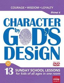 Character By Gods Design: Volume 4: Book With DVD