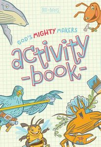 Gods Mighty Makers Activity Book