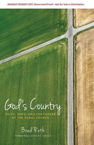 Gods Country: Faith, Hope, and the Future of the Rural Church