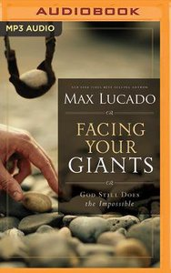 Facing Your Giants: God Still Does the Impossible (Abridged, Mp3)
