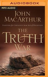 The Truth War: Fighting For Certainty in An Age of Deception (Unabridged, Mp3)
