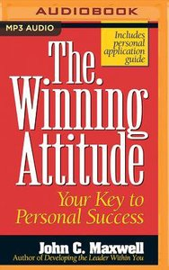 The Winning Attitude: Your Key to Personal Success (Unabridged, Mp3)