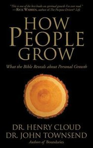 How People Grow: What the Bible Reveals About Personal Growth (Abridged, 2 Cds)