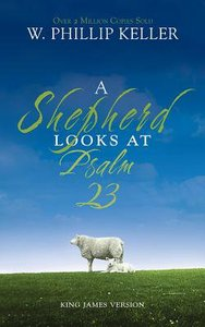 A Shepherd Looks At Psalm 23 (Unabridged, 4 Cds)
