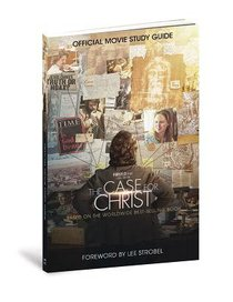 The Case For Christ Official Movie (Study Guide)