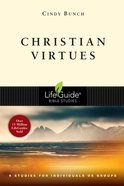 Christian Virtues (Lifeguide Bible Study Series) Paperback