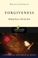 Forgiveness (Lifeguide Bible Study Series) Paperback