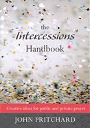 The Intercessions Handbook (New Edition) Paperback