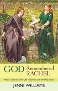 God Remembered Rachel Paperback