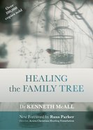 Healing the Family Tree Paperback