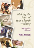 Making the Most of Your Church Wedding Paperback