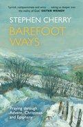Barefoot Ways Paperback