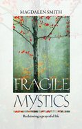 Fragile Mystics Paperback