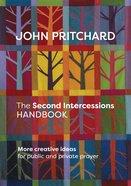 The Second Intercessions Handbook (New Edition)