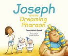Joseph and the Dreaming Pharoah (#05 in Young Joseph Series) Paperback