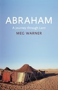 Abraham: A Journey Through Lent Paperback