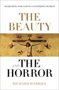 The Beauty and the Horror Hardback