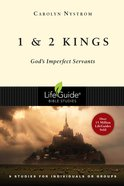 1 & 2 Kings: God's Imperfect Servants (Lifeguide Bible Study Series) Paperback
