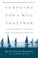 Pursuing God's Will Together Paperback