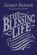 The Blessing Life Paperback