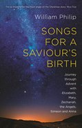 Songs For a Saviour's Birth: Come to the Sunrise Paperback
