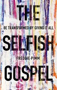 The Selfish Gospel Paperback