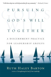 Pursuing Gods Will Together