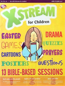 Light: Xstream 2017 #02: Apr-Jun Students Guide (8-11 Yrs)