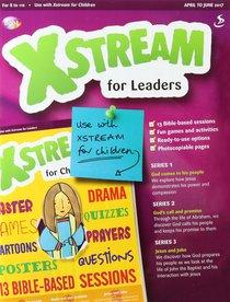 Light: Xstream 2017 #02: Apr-Jun Teachers Guide (8-11 Yrs)